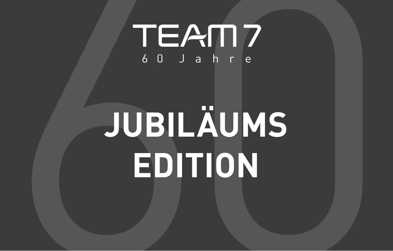 Team 7 - Jubiläumsaktion